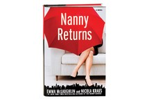 Nanny Returns by Emma McLaughlin and Nicola Kraus