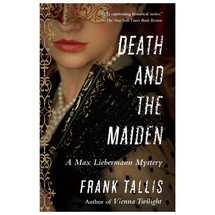 Death and the Maiden by Frank Tallis