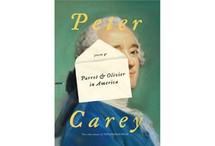Parrot & Olivier in America by Peter Carey