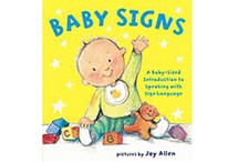 Baby Signs: a Baby-Sized Guide to Speaking with Sign Language by Joy Allen