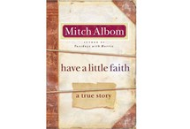 Have a Little Faith by Mitch Albom