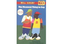 The Meanest Thing to Say  by Bill Cosby