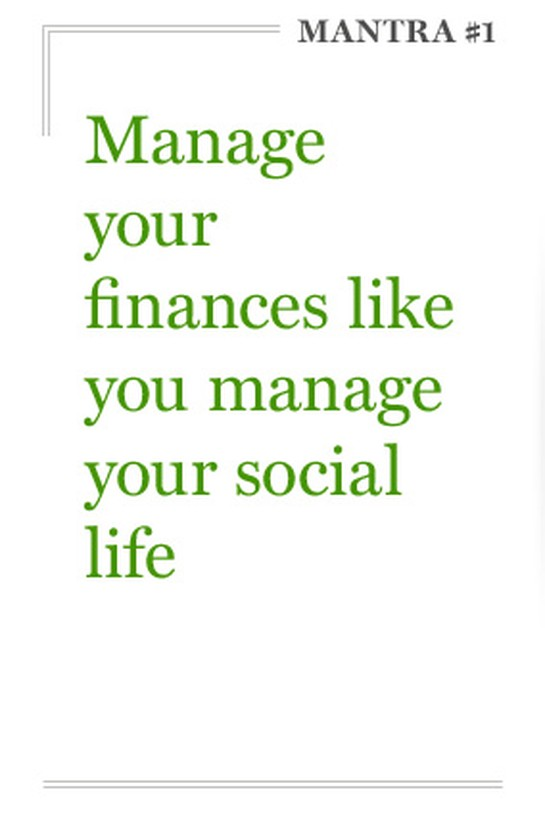 Manage your finances like you manage your social life