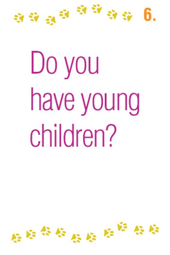 Do you have young children?