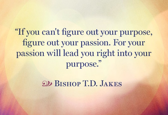 Quotes To Help You Find Your Life's Purpose Inspirational Quotes New Purpose Quotes