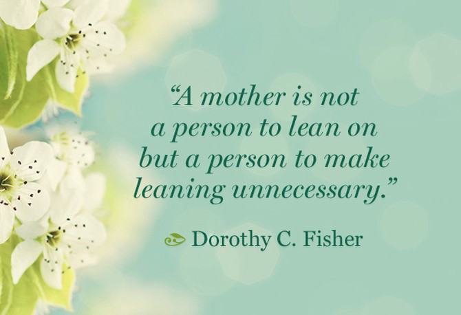 Mothers Day Quotes - Quotes About Motherhood