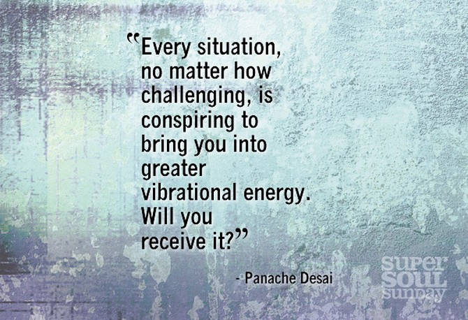 Panache Desai Quote: 12 Truths About Expanding Your Energy