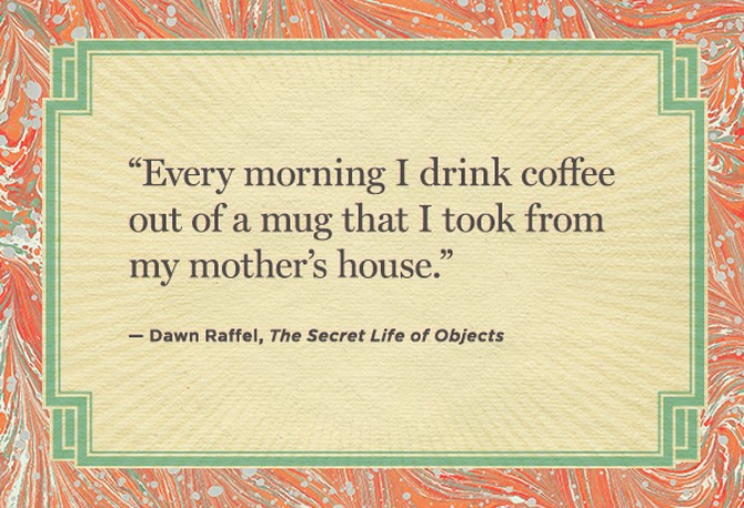 Dawn Raffel Quote