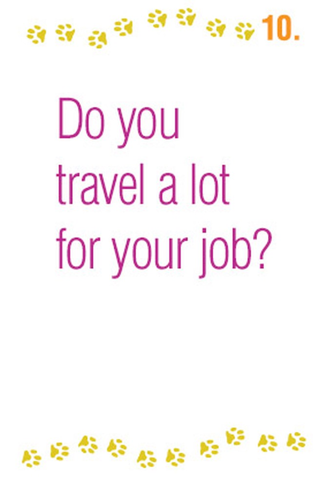 Do you travel a lot for your job?