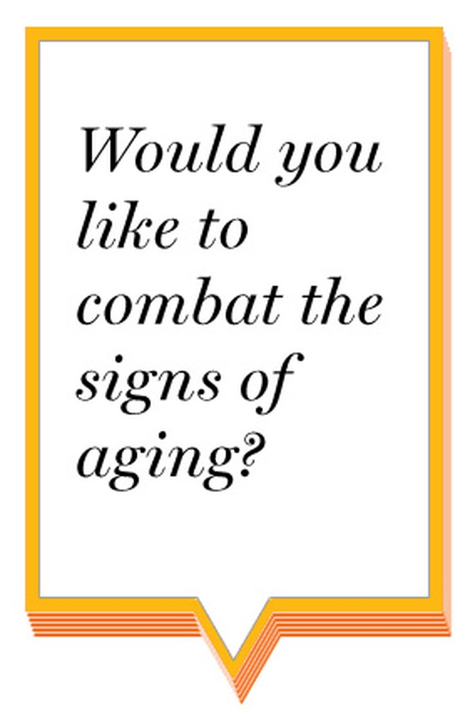 Would you like to combat signs of aging?