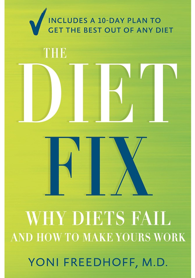 best dieting tips from yoni freedhoff the diet fix