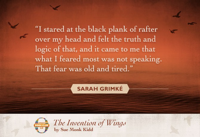 Sue Monk Kidd quote from The Invention of Wings